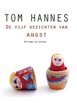 Tom Hannes De vijf gezichten van angst © Studio Schrever-1