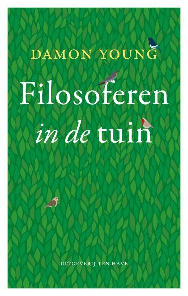 Damon Young boek omslag filosoferen_in_de_tuin Boer'n boeken maart 2015 isbn_9789025903855_1_1425337297